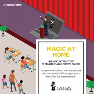 Magicians Without Borders Magic At Home 30 minute shows