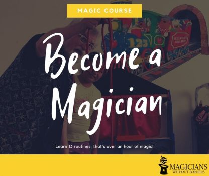 Magicians Without Borders Virtual Magic Course